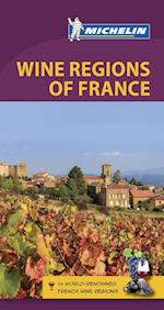Wine Regions of France, Michelin Green Guide (6th ed. July 18) (Michelin Green Guides)
