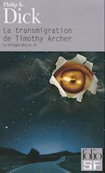 La Transmigration de Timothy Archer = The Transmigration of Timothy Archer (Folio Science Fiction)