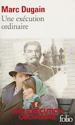 Execution Ordinaire af Marc Dugain