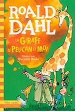 La Girafe Le Pelican Et Moi
