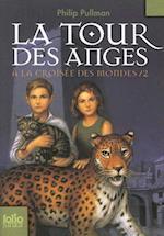 La Tour Des Anges (Croisee Des Mondes, nr. 2)