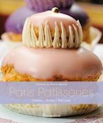 Paris Patisseries: History - Shops - Recipes