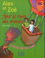 Alex Et Zoe Level 3 Alex Et Zoe Font Le Tour de Monde (Reader) af Samson