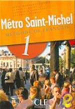 Metro Saint-Michel Methode de Francais, Level 1