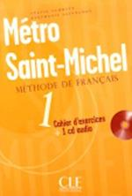Metro Saint-Michel Methode de Francais 1 Cahier D'Exercises [With CD (Audio)]