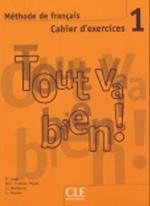 Tout Va Bien! Level 1 Workbook with CD af Auge