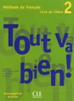 Tout Va Bien! Level 2 Textbook with Portfolio