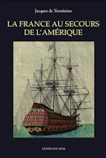 La France au secours de l'Amerique (Hors collection)