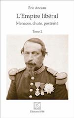 L'Empire liberal (2 vol) (Hors collection)