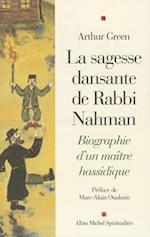 Sagesse Dansante de Rabbi Nahman (La)