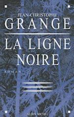 Ligne Noire (La) (Romans Nouvelles Recits Domaine Francais, nr. 6084)