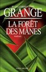 Foret Des Manes (La) (Romans Nouvelles Recits Domaine Francais, nr. 6138)