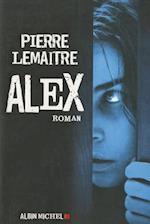 Alex (Romans Nouvelles Recits Domaine Francais, nr. 6145)