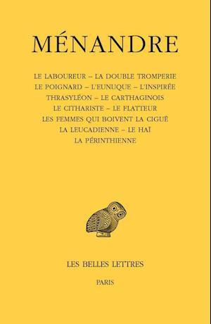 Bog, paperback Menandre, Tome III. Le Laboureur - La Double Tromperie - Le Poignard - L'Eunuque