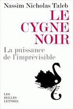 Le Cygne Noir (Romans Essais Poesie Documents)