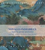 Voyages Immobiles (Le Cabinet Des Images)