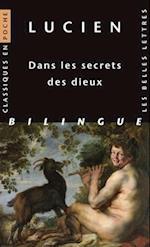 Lucien, Dans Les Secrets Des Dieux (Classiques en poche, nr. 116)