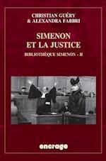 Simenon Et La Justice (Encrage Belles Lettres)