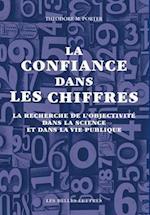 La Confiance Dans Les Chiffres (L'ane D'or, nr. 63)