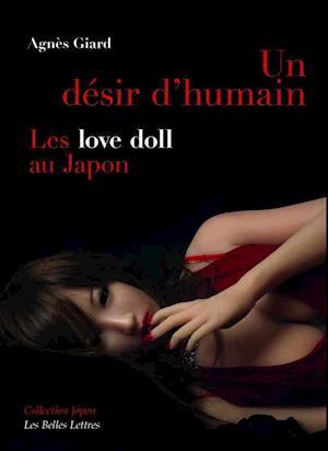 Bog, paperback Un Desir D'Humain af Agnes Giard