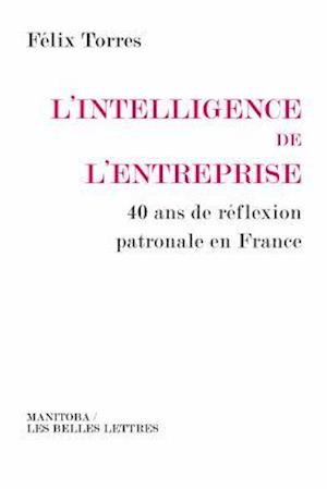 Bog, paperback L'Intelligence de L'Entreprise af Felix Torres