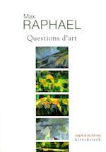Questions D'Art af Max Raphael