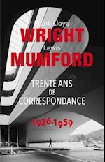 Franck Lloyd Wright & Lewis Mumford