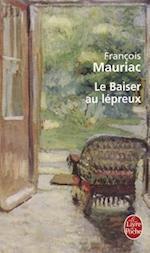 Le Baiser Au Lepreux (Ldp Litterature)