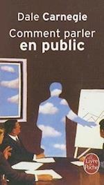 Comment Parler En Public (Le Livre De Poche, nr. 8027)