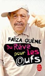 Du Reve Pour Les Oufs (Le Livre De Poche, nr. 3049)