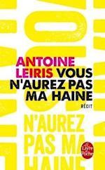Vous N'Aurez Pas Ma Haine af Antoine Leiris