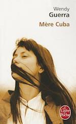 Mere Cuba af Wendy Guerra