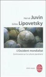 L'Occident Mondialise af Herve Juvin, Gilles Lipovetsky