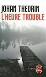 L'Heure Trouble (Le Livre De Poche, nr. 3211)