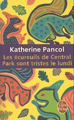 Les Ecureuils de Central Park Sont Tristes Le Lundi (Litterature Documents)