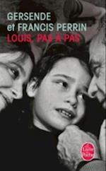 Louis, Pas a Pas af Francis Perrin, Gersende Perrin