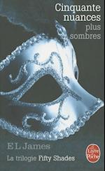 Cinquante Nuances Plus Sombres (Fifty Shades, Tome 2) (Litterature Documents)