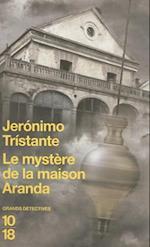 Le Mystere de la Maison Aranda af Jeronimo Tristante