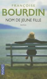 Nom de Jeune Fille af Francoise Bourdin