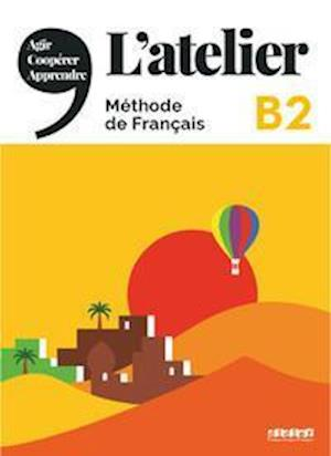 L'atelier B2: Kursbuch mit DVD-ROM und Code für das digitale Kursbuch