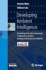 Developing Ambient Intelligence af Antonio Mana, Volkmar Lotz