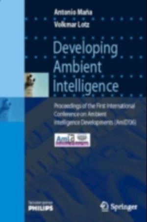 Developing Ambient Intelligence af Antonio Mana