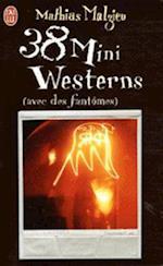 38 Mini Westerns Avec Des Fantomes af Mathias Malzieu