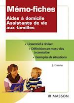 Memo-fiches Aides a domicile - Assistants de vie aux familles af Jacqueline Gassier