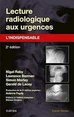 Lecture radiologique aux urgences : l'indispensable af Gerald De Lacey, Simon Morley, Laurence Berman