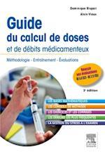Guide du calcul de doses et de debits medicamenteux af Dominique Rispail