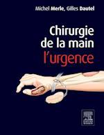 Chirurgie de la main. L'urgence. af Michel Merle