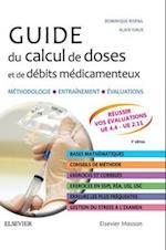 Guide du calcul de doses et de debits medicamenteux