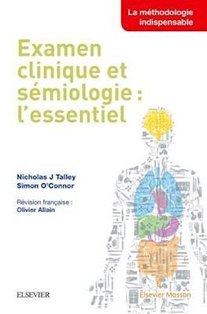 Examen clinique et semiologie : l'essentiel