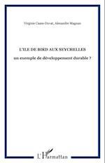 ile de bird aux seychelles: unexemple d af Magnan
